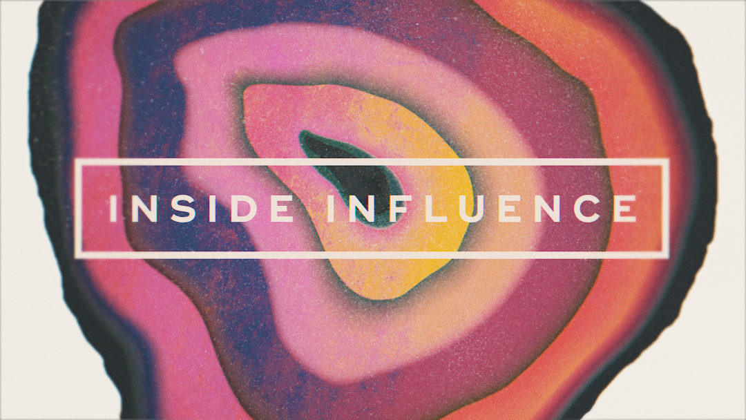 Inside Influence