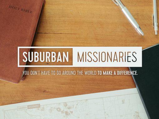 Suburban Missionaries